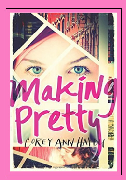 Making Pretty by Corey Ann Haydu